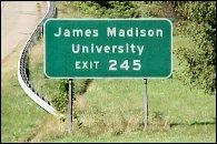 James Madison University, Exit 245